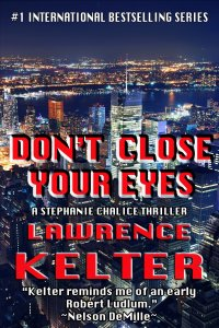 Giveaways, don't close your eyes, lawrence kelter