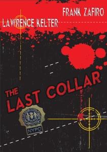 Crime scene, the last collar, frank zafiro, lawrence kelter