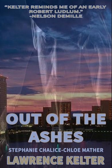 chloe mather, stephanie chalice, lawrence kelter, out of the ashes
